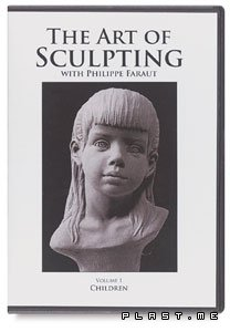 Philippe Faraut: The Art Of Sculpting.(Vol1.Children)