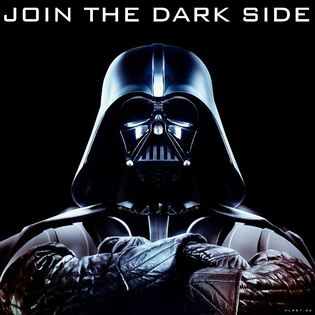 join the dark side we have cookies you are not your